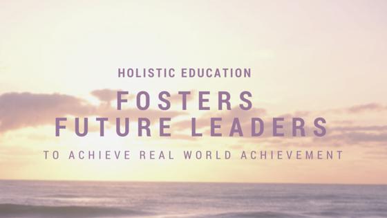 holistic-education-fosters-future-leaders